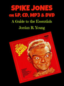 Spike Jones on LP, CD, MP3 & DVD
