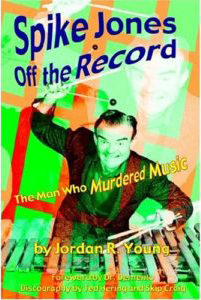 Spike Jones Off the Record